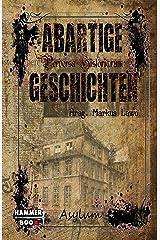 Abartige Geschichten - Asylum Kindle Ausgabe