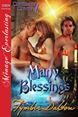 Many Blessings [Coffeeshop Coven 1] (Siren Publishing Menage Everlasting ) Kindle Edition