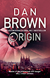 Origin: From the author of the global phenomenon The Da Vinci Code (Robert Langdon Book 5)