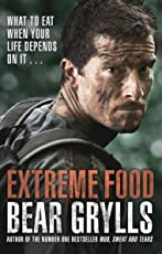 Extreme Food - What to eat when your life depends on it