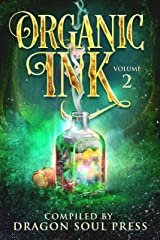 Organic Ink: Volume 2 Kindle Edition