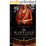 The Marriage Predicament (The Thakore Royals Book 1)