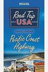 Road Trip USA Pacific Coast Highway Kindle Edition