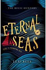 Eternal Seas: The Relic Hunters: Book One Paperback