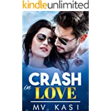 Crash in Love: Passionate Enemies Romance