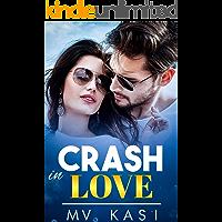 Crash in Love: A Passionate Enemies Romance