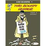 Lucky Luke Vol.26: The Bounty Hunter (Lucky Luke Adventures)