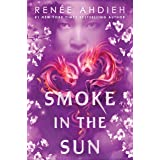 Smoke in the Sun: 2 (Flame in the Mist)