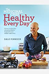 The Medicinal Chef: Healthy Every Day Hardcover