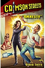 "Crimson Streets #3: ""Amnesty"" and Other Tales Kindle Edition"
