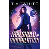 Threshold of Annihilation (The Firebird Chronicles Book 3) (English Edition)