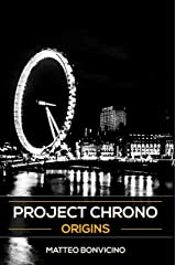 Project Chrono: Origins Formato Kindle