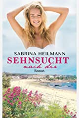 Sehnsucht nach dir (Isles of Scilly 3) Kindle Ausgabe
