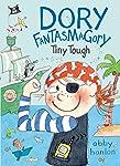 Dory Fantasmagory: Tiny Tough (English Edition)
