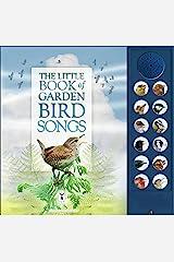 The Little Book of Garden Bird Songs (Sound Book) Board book