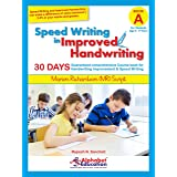 Speed Writing In Improved Handwriting - MR Script Writing - Book A (For Kids Age 6-9 Years) - Handwriting practice book in Ma