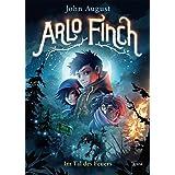 Arlo Finch 1 - Im Tal des Feuers
