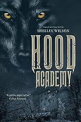 Hood Academy Kindle Edition