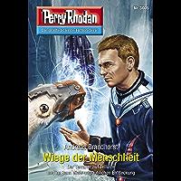 """Perry Rhodan 3005: Wiege der Menschheit: Perry Rhodan-Zyklus """"Mythos"""" (Perry Rhodan-Erstauflage)"""