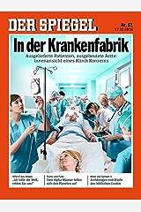 DER SPIEGEL 51/2016: In der Krankenfabrik Broschiert