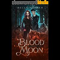 Blood Moon (New Moon Series Book 2) (English Edition)