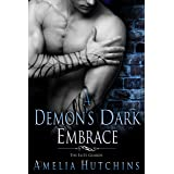A Demon's Dark Embrace: An Elite Guards Novel (The Elite Guards) (English Edition)