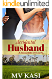 Accidental Husband: A Married to a Billionaire Romance