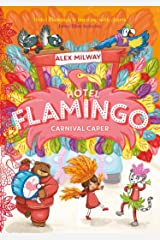 Hotel Flamingo: Carnival Caper Kindle Edition