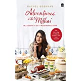 Rachel Goenka's Adventures with Mithai