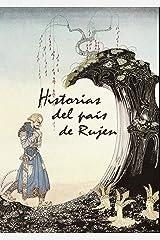 HISTORIAS DEL PAÍS DE RUJEN Versión Kindle
