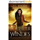 Tochter des Windes (Die Töchter der Elemente 5) (German Edition)