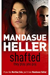 Shafted: It pays to be in the limelight...doesn't it? Kindle Edition