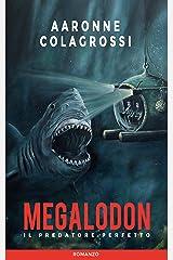 Megalodon il predatore perfetto Formato Kindle