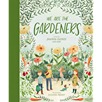 We Are the Gardeners (English Edition)