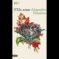Un amor: Premio Nadal de Novela 2018 (Spanish Edition)