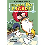 The Great Pet Escape (Pets on the Loose!)