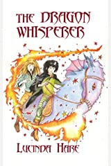 The Dragon Whisperer: Imagine you could talk to dragons... (The Dragonsdome Chronicles Book 1) Kindle Edition