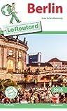 Guide du Routard Berlin 2018