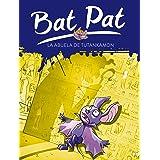 Bat pat 3. la abuela de Tutankamon (Serie Bat Pat)