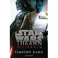 Star Wars™ Thrawn - Allianzen (Die Thrawn-Trilogie (Kanon), Band 2)
