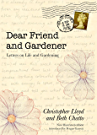 Dear Friend and Gardener - Letters on Life and Gardening