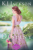 Earl of Destiny: A Lords of Fate Novel (English Edition)