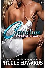 Conviction (Club Destiny Book 1) Kindle Edition