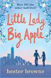 Little Lady, Big Apple: the perfect laugh-out-loud read for anyone who loves New York (The Little Lady Agency) (English Edition)