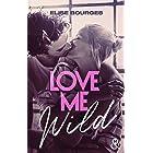 Love Me Wild (&H DIGITAL)