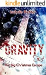 Gravity: The Big Christmas Escape (Gravity-Special-Reihe 2)