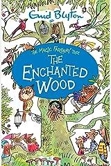 The Enchanted Wood (The Magic Faraway Tree) Paperback