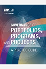 Governance of Portfolios, Programs, and Projects: A Practice Guide Kindle Edition