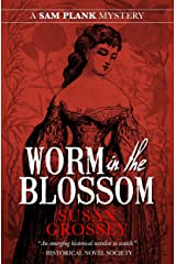 Worm in the Blossom (The Sam Plank Mysteries Book 3) Kindle Edition