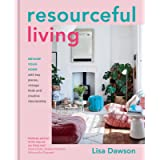 Resourceful Living: Revamp Your Home with Key Pieces, Vintage Finds and Creative Repurposing